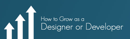How to Grow as a Designer or Developer