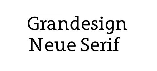 Grandesign Neue Serif Free Font
