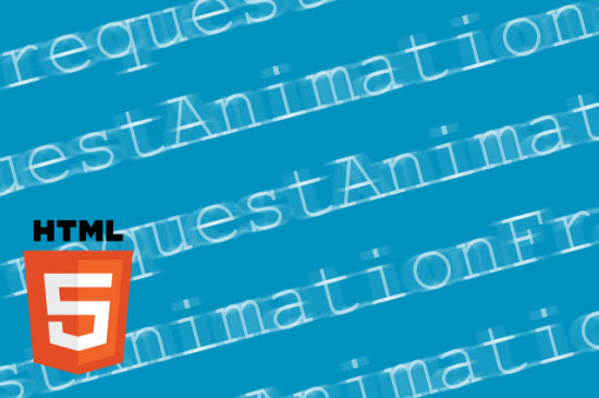 HTML 5: Speed Up Your JavaScript-Animations with requestAnimationFrame