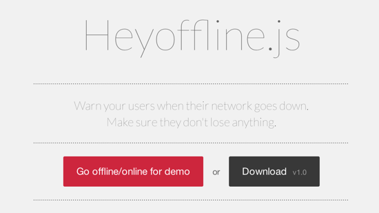 Heyoffline.js Notifies Your Users When They Go Offline