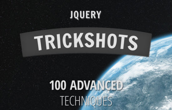 Deal of the Week: jQuery Trickshots Teaches You 100 Advanced Techniques for Less than a Movie Ticket