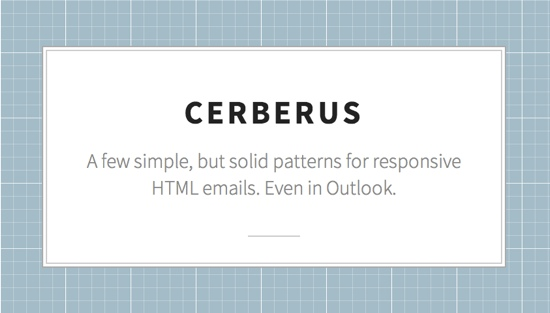 Cerberus Makes Your HTML Email Work On Any Client