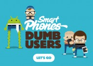 Smart Phones, Dumb Users: Funny and Sad at The Same Time