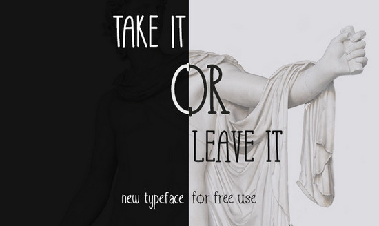 take it or leave it font