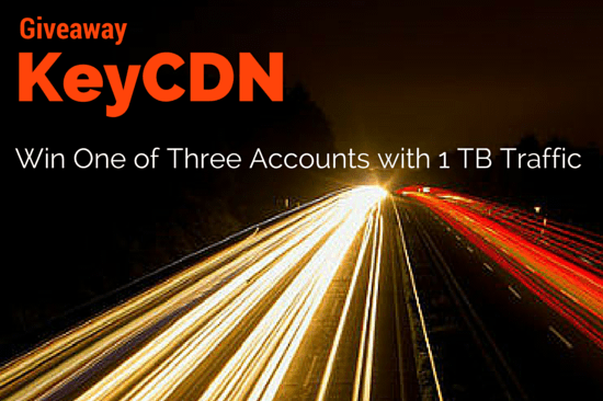KeyCDN Giveaway: Win One of Three Accounts with 1 TB Traffic