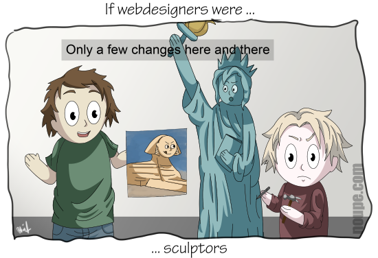 If Web Designers Were Sculptors