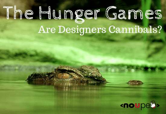 The Hunger Games: Are Designers Cannibals?