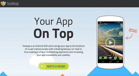 Always on Top: Develop Immersive Android Apps with the Tooleap SDK