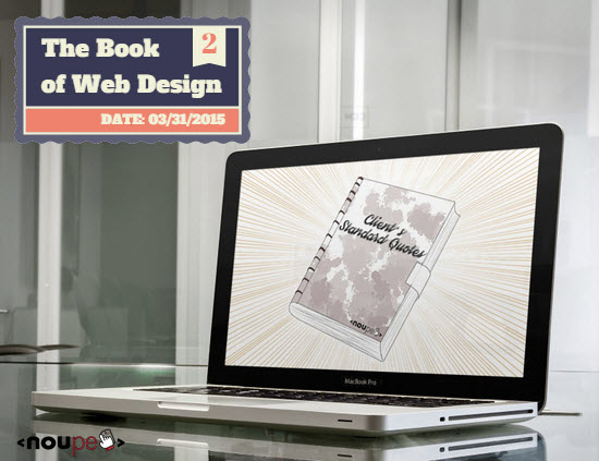 The Book of Web Design Vol. 2: Clients' Standard Quotes (Cartoon)