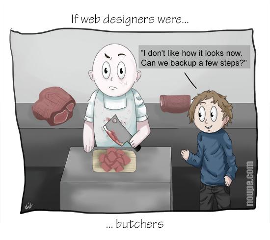 If Web Designers Were Butchers
