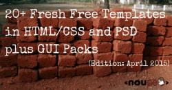 20+ Fresh Free Templates in HTML/CSS and PSD plus GUI Packs (Edition: April 2015)