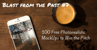 Blast from the Past #7: 100 Free Photorealistic MockUps to Win the Pitch