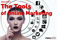 The Tools of Online Marketing (Basics #1)