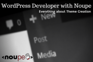 WordPress Developer With Noupe: Everything About Theme Creation
