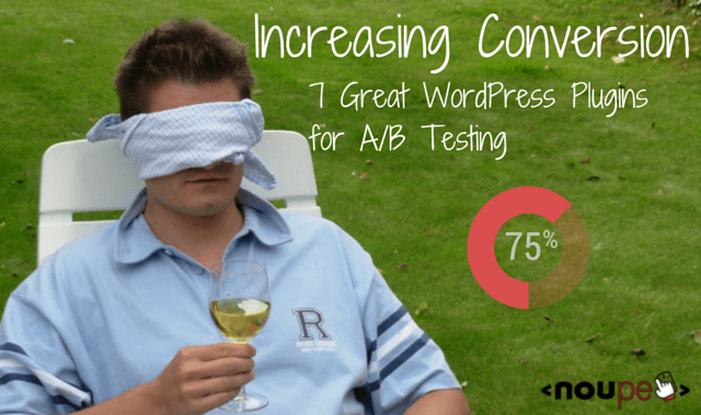Increasing Conversion: 7 Great WordPress Plugins for A/B Testing