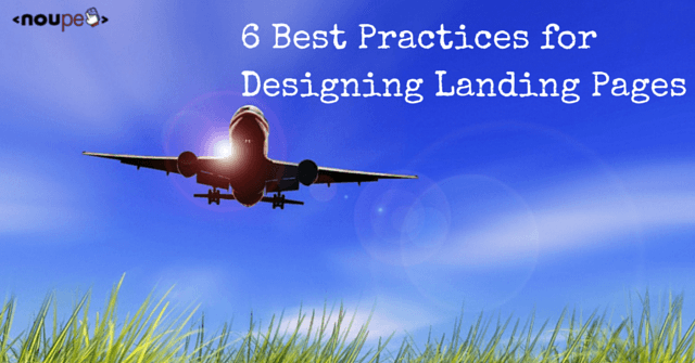 6 Best Practices for Designing Landing Pages
