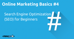 Online Marketing Basics #4: Search Engine Optimization (SEO) for Beginners