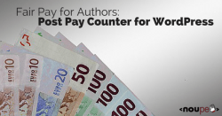 Fair Pay for Authors: Post Pay Counter for WordPress