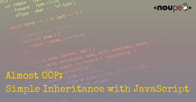 Almost OOP: Simple Inheritance with JavaScript