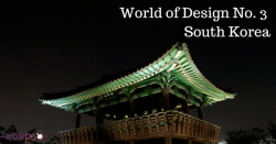 World of Design No. 3: South Korea