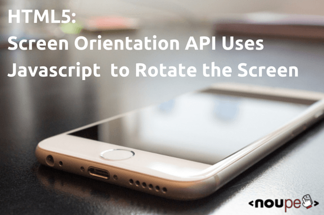 html5-screenorientationapi-teaser
