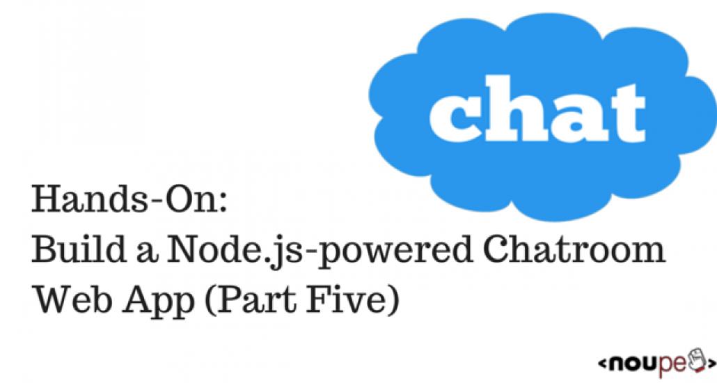 Chatroom with Node.js Part 5