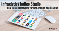 Infragistics Indigo Studio: Real Rapid Prototyping for Web, Mobile, and Desktop
