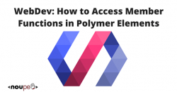 WebDev: How to Access Member Functions in Polymer Elements