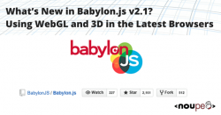 What's New in Babylon.js v2.1? Using WebGL and 3D in the Latest Browsers