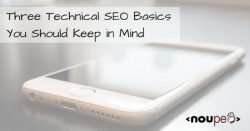 Three Technical SEO Basics You Should Keep in Mind