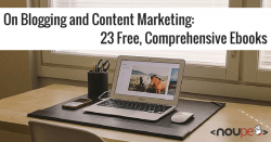 On Blogging and Content Marketing: 23 Free, Comprehensive Ebooks
