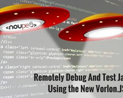 Remotely Debug and Test JavaScript Using the New Vorlon.JS Plugins