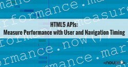 HTML5 APIs: Measure Performance with User and Navigation Timing