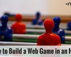 How to Build a Web Game in an Hour