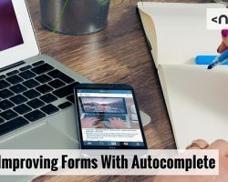 HTML5: Improving Forms With Autocomplete