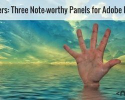 Free Helpers: Three Note-worthy Panels for Adobe Photoshop