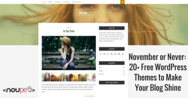 November or Never: 20+ Free WordPress Themes to Make Your Blog Shine