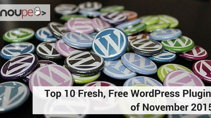 Top 10 Fresh, Free WordPress Plugins of November 2015