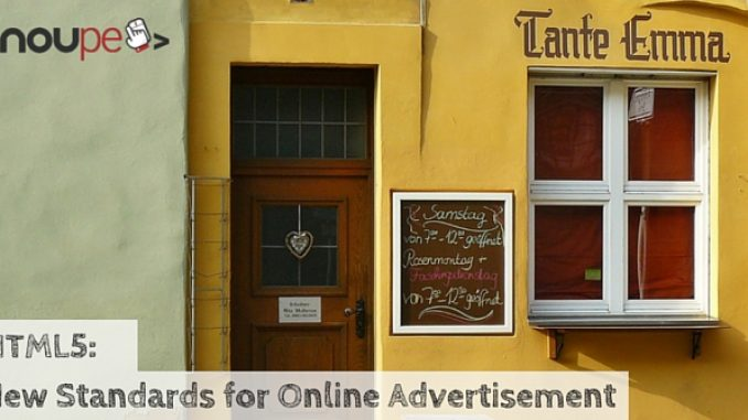 HTML5: New Standards for Online Advertisement