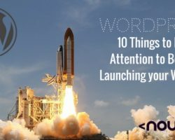 WordPress: 10 Things to Pay Attention to Before Launching your Website