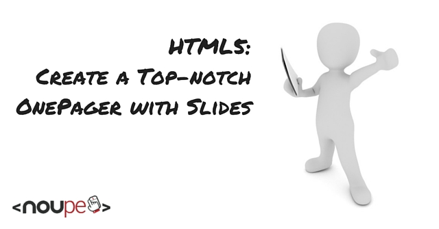 HTML5: Create a Top-notch OnePager with Slides