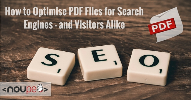 How to Optimise PDF Files for Search Engines – and Visitors Alike