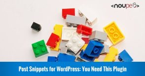 Post Snippets for WordPress: You Need This Plugin