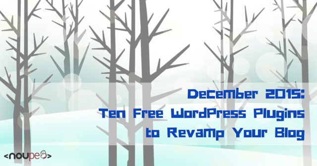 Ten Free WordPress Plugins to Revamp Your Blog