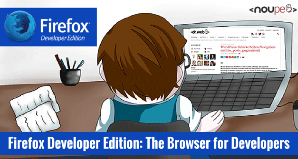 Firefox Developer Edition: The Browser for Developers