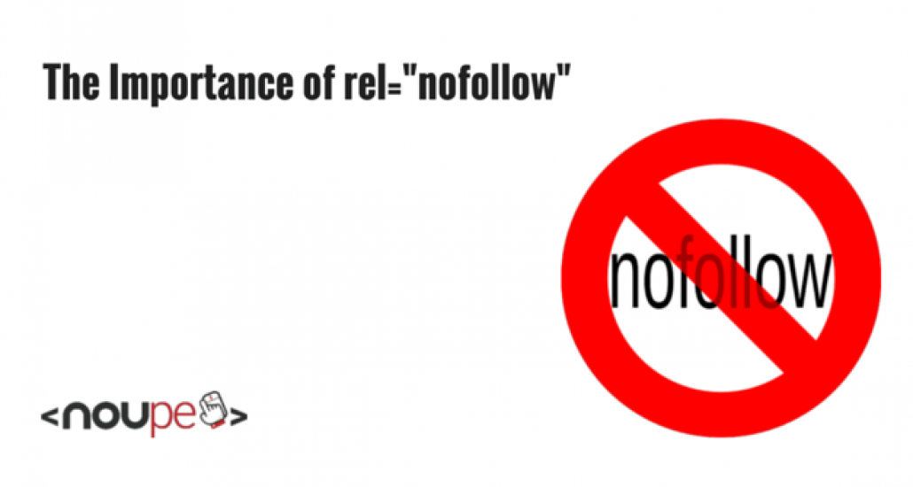 """The Importance of rel=""""nofollow"""""""
