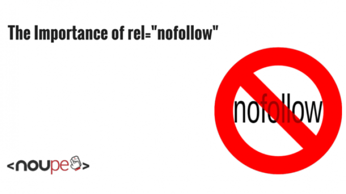 "The Importance of rel=""nofollow"""