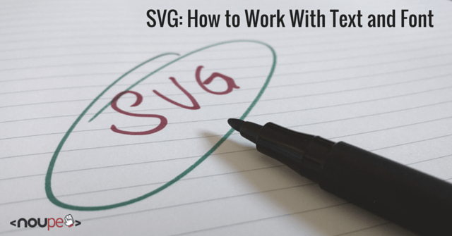 SVG: How to Work With Text and Font