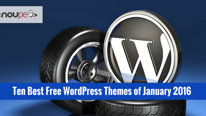 Ten Best Free WordPress Themes of January 2016