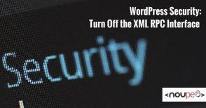 WordPress Security: Turn Off the XML RPC Interface